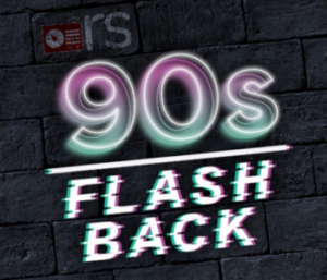 90s Flash Back